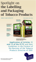 Spotlight on the labelling and packaging of tobacco products