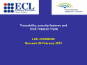 Traceability and illicit trade