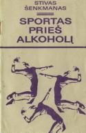 virselis Sportas pries alkoholi